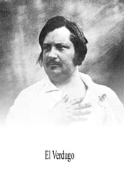 El Verdugo ebook by Honore de Balzac