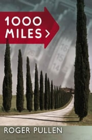 1000 Miles ebook by Roger Pullen,Ian Grindle