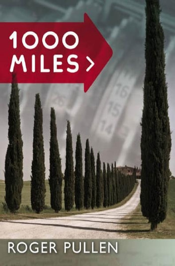 1000 Miles ebook by Roger Pullen