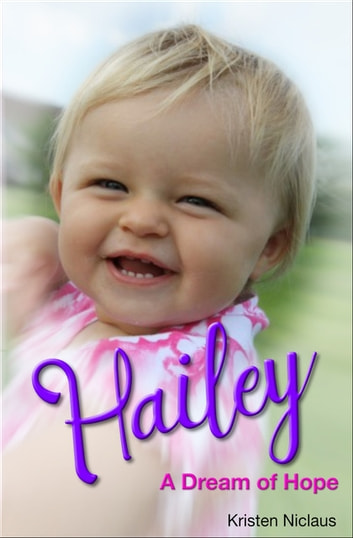 Hailey: A Dream of Hope ebook by Kristen Niclaus