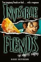 The Darkest Corners (Invisible Fiends, Book 6) ebook by Barry Hutchison