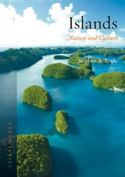Islands - Nature and Culture ebook by Stephen A. Royle