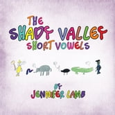 The Shady Valley Short Vowels ebook by Jennifer Lamb