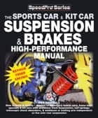 The Sportscar & Kitcar Suspension & Brakes High-Performance Manual ebook by Des Hammill