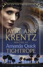 Tightrope ebook by Amanda Quick
