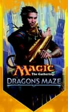 Dragon's Maze - The Secretist, Part Three ebook by Doug Beyer