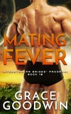 Mating Fever ebook by