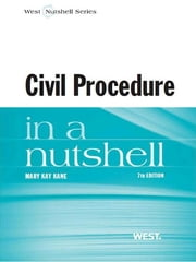 Civil Procedure in a Nutshell, 7th ebook by Mary Kane