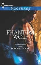 Phantom Wolf ebook by Bonnie Vanak