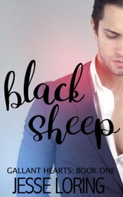 Black Sheep - Gallant Hearts, #1 ebook by Jesse Loring