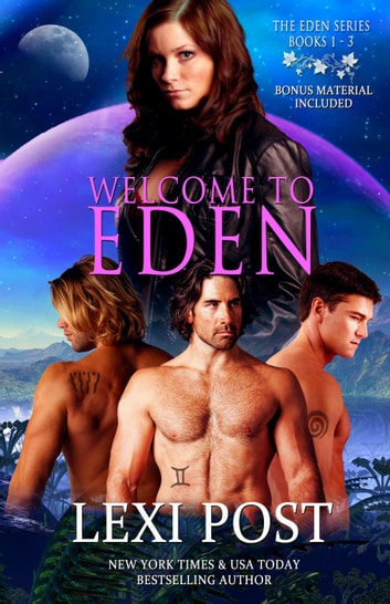 Welcome to Eden (Eden Series: Books 1-3) ebook by Lexi Post