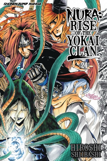 Nura: Rise of the Yokai Clan, Vol. 24 - Battle of Aoi Spiral Castle ebook by Hiroshi Shiibashi