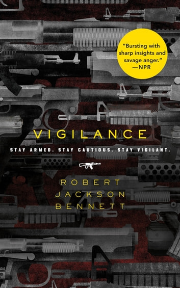 Vigilance ebook by Robert Jackson Bennett