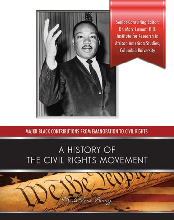 A History of the Civil Rights Movement ebook by M. LaVora Perry