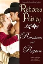 Rainbows and Rapture ebook by Rebecca Paisley