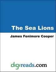 The Sea Lions ebook by Cooper, James Fenimore