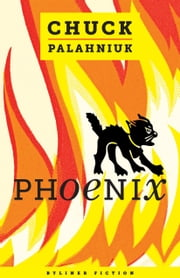 Phoenix ebook by Chuck Palahniuk