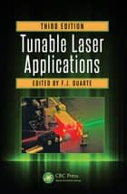 Tunable Laser Applications, Third Edition ebook by F.J. Duarte