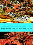 Philippine Speculative Fiction Volume 5 ebook by Nikki Alfar, Vincent Michael Simbulan