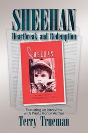 Sheehan - Heartbreak and Redemption ebook by Terry Trueman