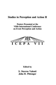 Studies in Perception and Action II - Posters Presented at the VIIth international Conference on Event Perception and Action ebook by S. Stavros Valenti,John B. Pittenger,William M. Mace