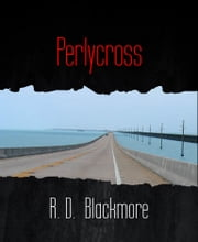 Perlycross ebook by R. D. Blackmore