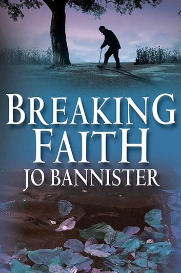 Breaking Faith - A Brodie Farrell Mystery ebook by Jo Bannister