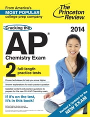 Cracking the AP Chemistry Exam, 2014 Edition (Revised) ebook by Princeton Review