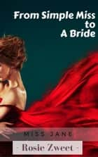 From Simple Miss to a Bride ebook by Rosie Zweet