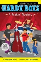 A Rockin' Mystery ebook by Franklin W. Dixon, Scott Burroughs