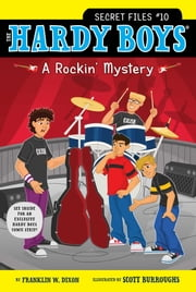 A Rockin' Mystery ebook by Franklin W. Dixon,Scott Burroughs