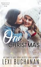One Christmas ebook by Lexi Buchanan