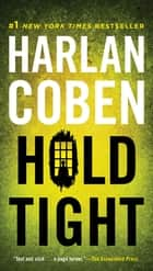 Hold Tight - A Suspense Thriller ebook by Harlan Coben
