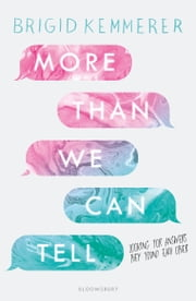 More Than We Can Tell ebook by Brigid Kemmerer