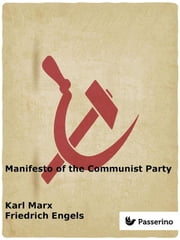 Manifesto of the Communist Party ebook by Karl Marx,Friedrich Engels