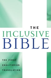 The Inclusive Bible - The First Egalitarian Translation ebook by Priests for Equality