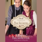The Seekers audiobook by Wanda E Brunstetter