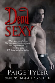 Dead Sexy ebook by Paige Tyler