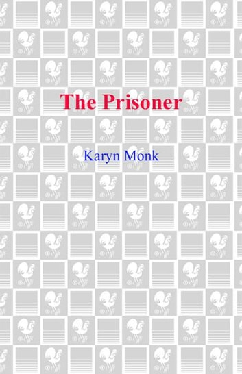 The Prisoner ebook by Karyn Monk