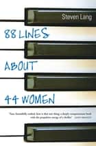 88 Lines About 44 Women ebook by Steven Lang