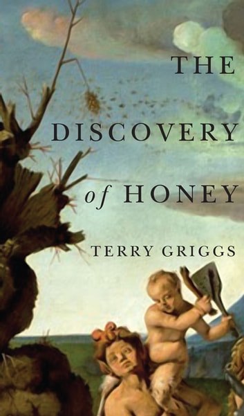The Discovery of Honey ebook by Terry Griggs