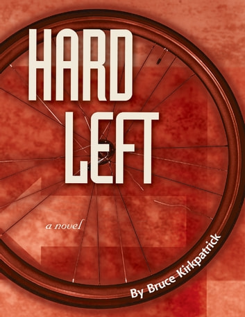 Hard Left ebook by Bruce Kirkpatrick