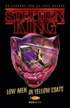 Low men in yellow coats (versione italiana) eBook by Stephen King