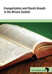 Evangelization and Church Growth in the African Context ebook by Jenny Youngman