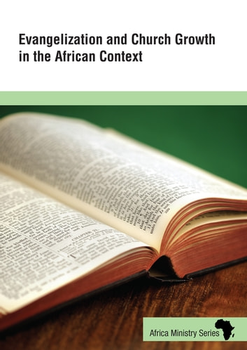 Evangelization and Church Growth in the African Context ebook by