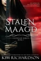 Stalen Maagd ebook by Kim Richardson