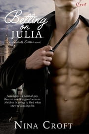 Betting on Julia ebook by Nina Croft