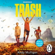 Trash audiobook by Andy Mulligan