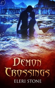 Demon Crossings ebook by Eleri Stone