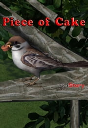 Piece of Cake - Children's story book ebook by Sam Aathyanth